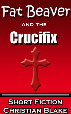 fat beaver and the crucifix